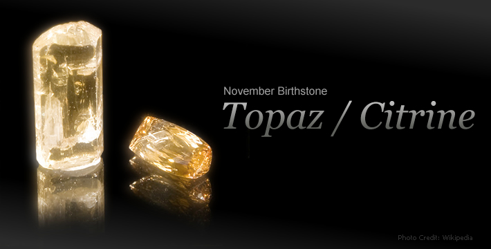 November Birthstone - Topaz / Citrine